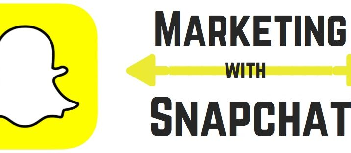 How to use snapchat as a marketing tool