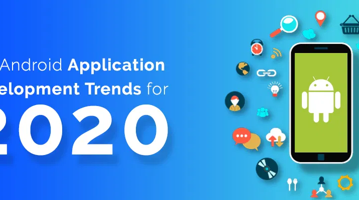 android application trends in 2020
