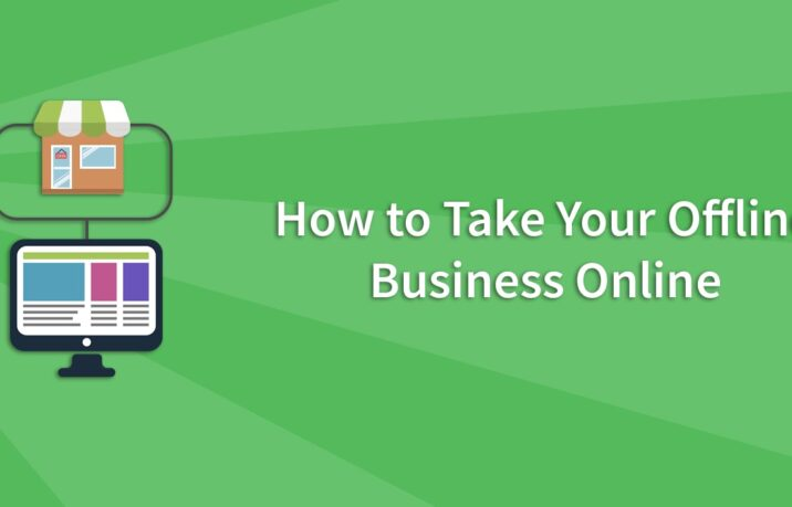 How to Take Your Offline Business Online